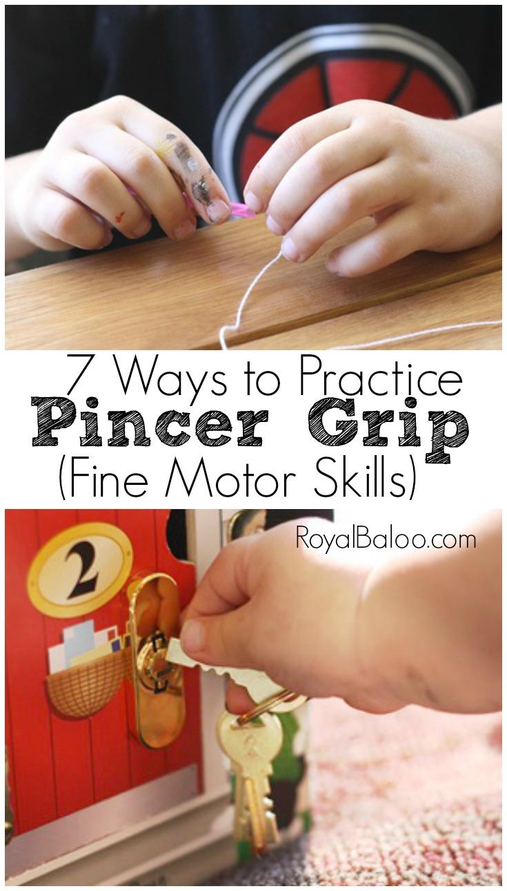 7 Fun Ways To Practice Pincer Grip