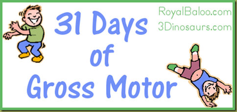 31 Days of Gross Motor