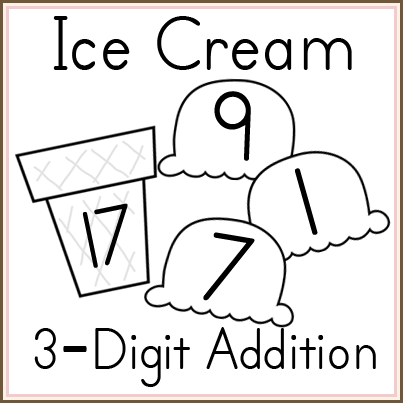 Ice Cream 3 digit addition printables!  Practice addition facts while enjoyed the cool summer treat.
