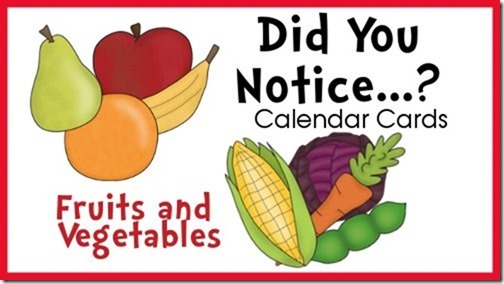 Did You Notice...? Cards.  Calendar cards with interesting facts about fruits and vegetables