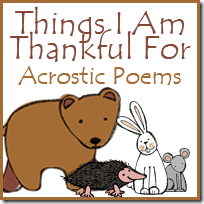 Things I Am Thankful For Acrostic Poems Free Printable to go with Bear Says Thanks - part of the Bear Snores On series