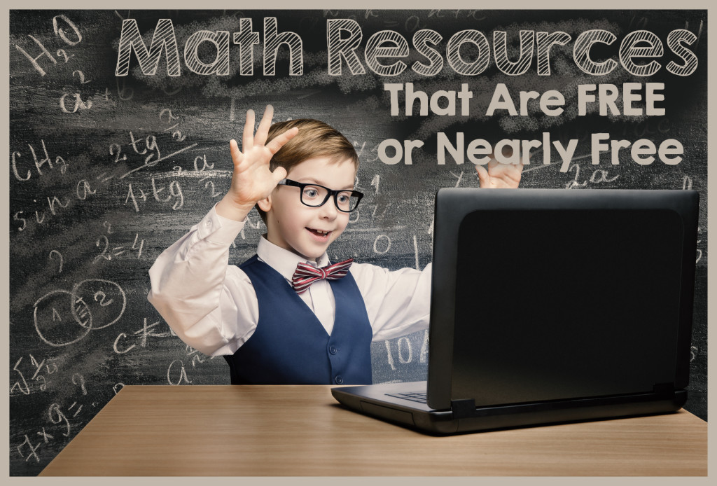 Math Resources for Kids that are Free or Nearly Free! Great resources for math curriculum or math practice!