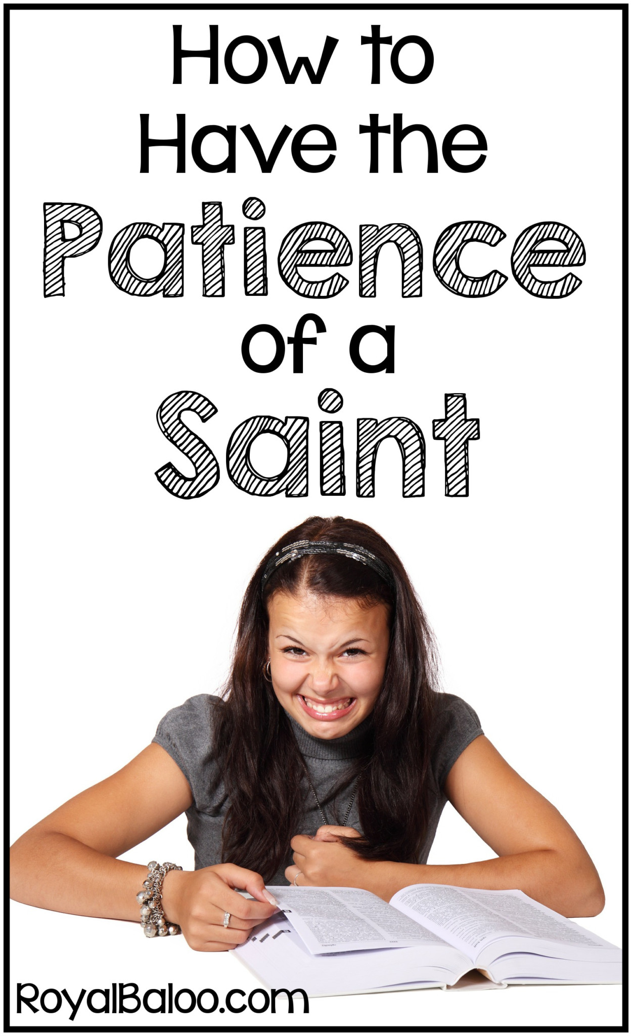 How to Have the Patience of a Saint