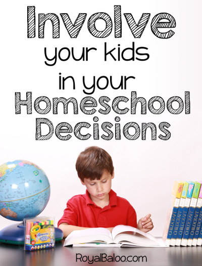 Involving Your Kids in Your Homeschool Decisions