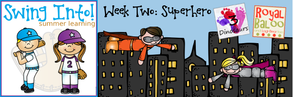 Swing In To Summer Learning Week 2: Superheroes