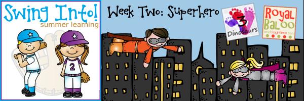 Swing In To Summer Learning Week 2: Superheroes