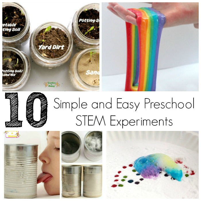 What Does A Stem Elementary School Look Like: 10 Simple And Easy Preschool STEM Experiments