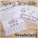 Learn New Spring Vocabulary with Fun Tear Offs