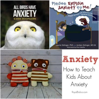 Simple Ways to Teach Kids About Anxiety (even if they aren't anxious)