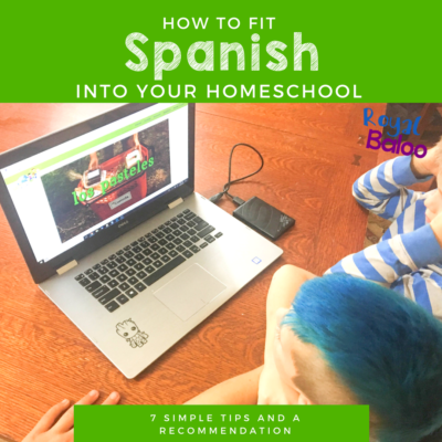 How to Fit Spanish Lessons Into a Busy Homeschool Schedule