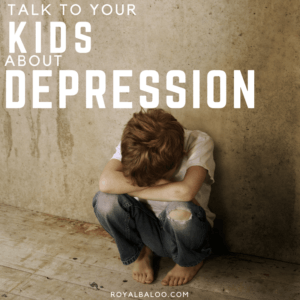 Talk to Your Kids About Depression