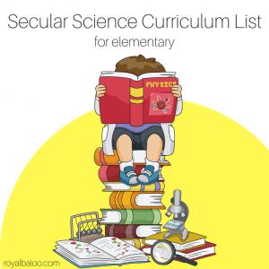 Secular Science Homeschool Curriculum List for Elementary