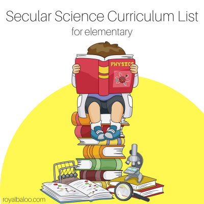 Secular Science Homeschool Curriculum List for Elementary