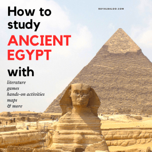 Ancient Egypt Unit Study with Literature, Hands-on Activities, and more