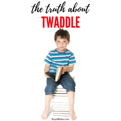 The Truth About Twaddle and How to Get Your Kids Reading