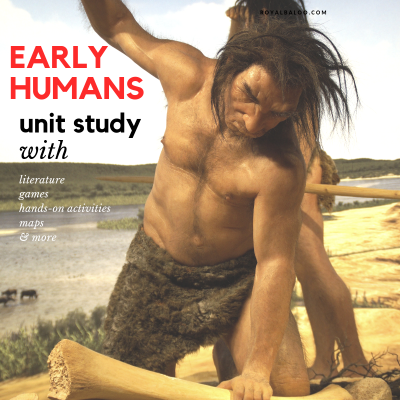 Early Humans Unit Study for Secular History