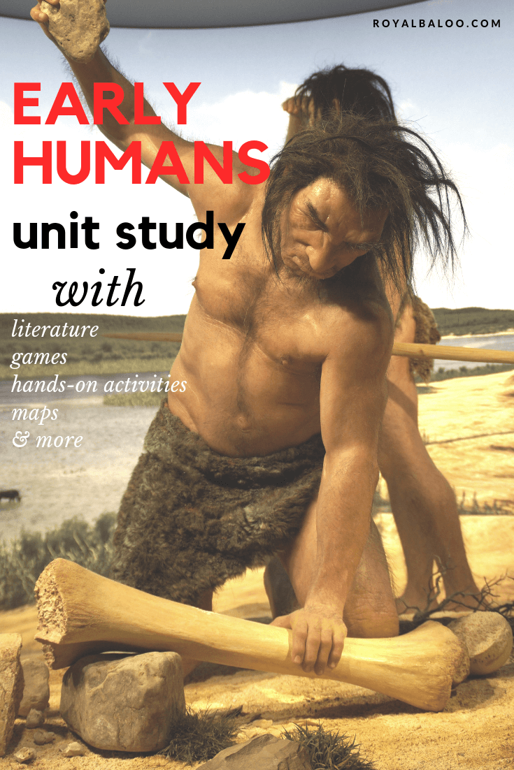 Study early humans and prehistory with a literature-based and hands-on unit study! Includes maps, games, art, and more.