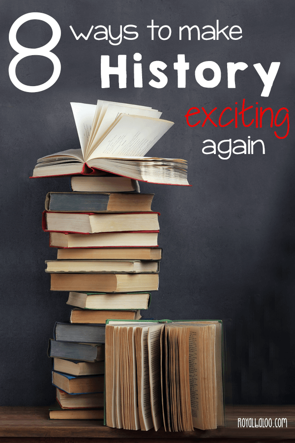 Homeschool history gets a bad rap for being boring - and sometimes it is! But with these 8 tips, I hope you can find a way to make history exciting for your kids again.