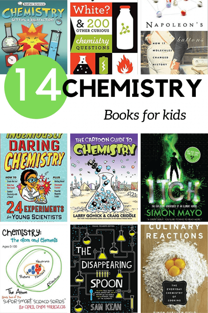 Chemistry books for kids - both for chemistry lovers and those yet to find the joy in chemistry.