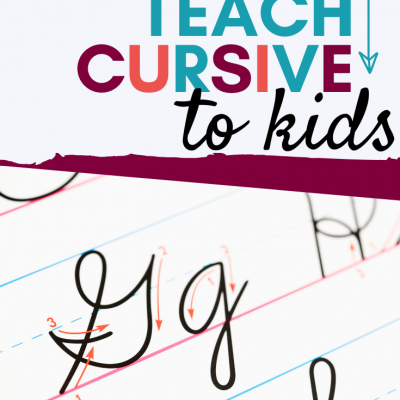 How to Teach Cursive to Your Kids – a Step-by-Step Guide